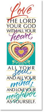 Love the Lord Your God Scripture Church Banner