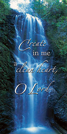 Create In Me A Clean Heart Scripture Church Banner